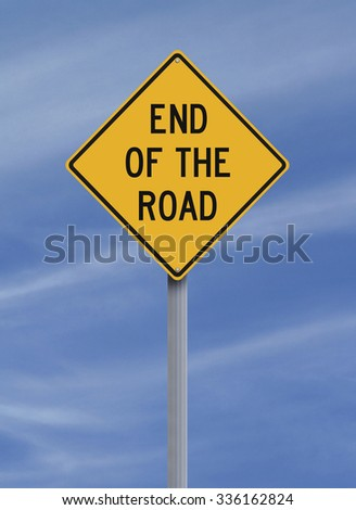 Conceptual road sign indicating End of the Road