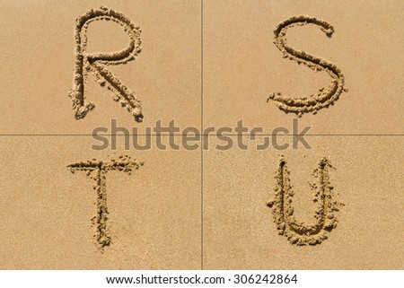 Conceptual set of R S T U letter of the alphabet written on sand with upper case. - stock photo