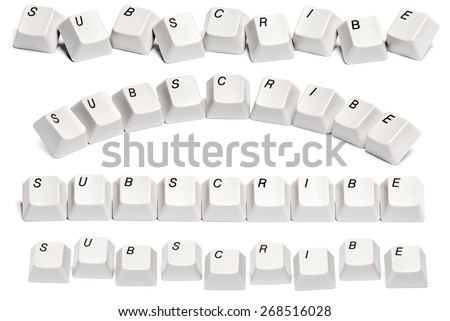 conceptual set variation of Word subscribe collected from computer keyboard buttons isolated on white background  - stock photo