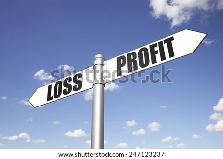 Conceptual signpost, loss and profit, which direction to take?