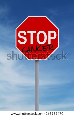 Conceptual stop sign on Cancer
