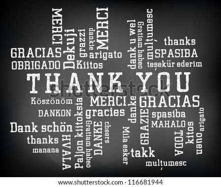 Conceptual thank you word cloud written on black chalkboard and white chalk. Terms in different languages such as merci, mahalo, danke, gracias, kitos, grazie and more. Presentation template. - stock photo
