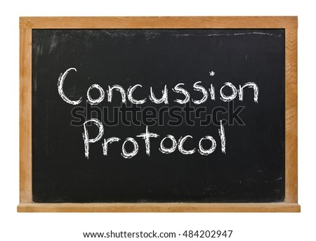 Concussion protocol written in white chalk on a black chalkboard isolated on white