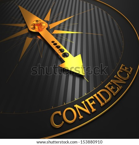"Confidence - Business Background. Golden Compass Needle on a Black Field Pointing to the Word ""Confidence"". 3D Render. - stock photo"