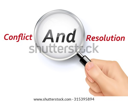 conflict and resolution words showing through magnifying glass held by hand - stock photo