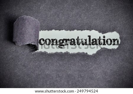 congratulation  word under torn black sugar paper  - stock photo