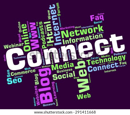 Connect Word Indicating Lan Network And Technology  - stock photo