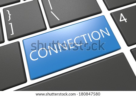 Connection - keyboard 3d render illustration with word on blue key