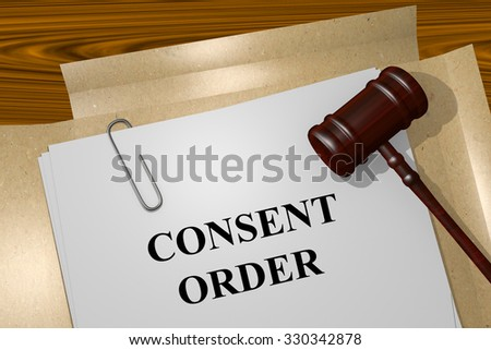 Consent Order Title On Legal Documents - stock photo