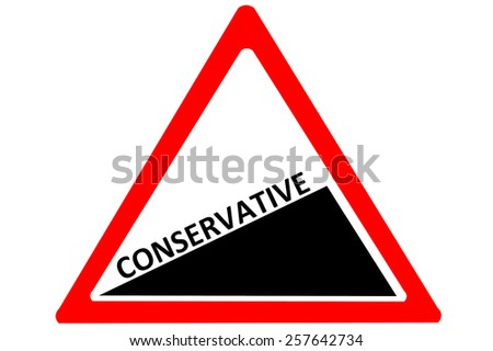 Conservative increasing warning road sign isolated on white background - stock photo