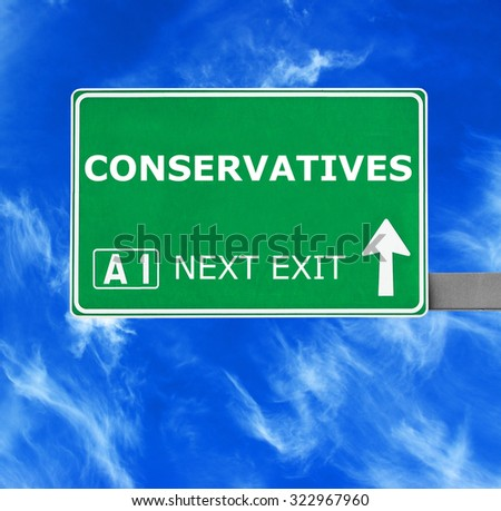 CONSERVATIVES road sign against clear blue sky - stock photo