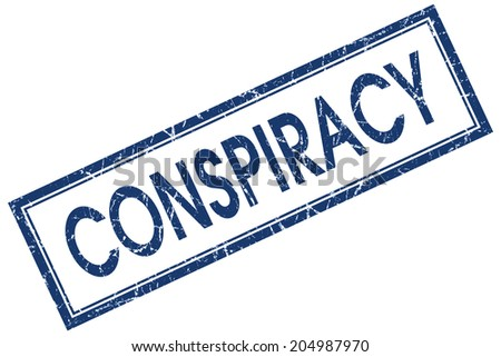 Conspiracy blue square grungy stamp isolated on white background - stock photo