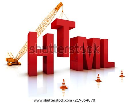 "Construction site crane building a blue ""HTML"" 3D text. Part of a series. - stock photo"