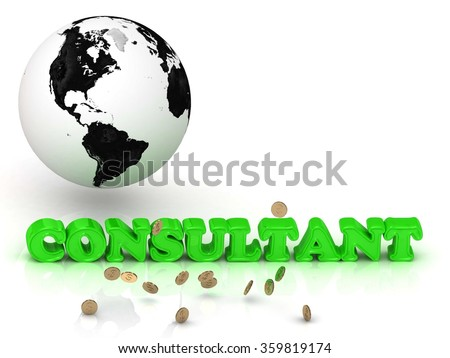 CONSULTANT- bright color letters, black and white Earth on a white background