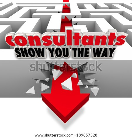 Consultants Show You the Way Words Maze Breaking Wall Overcome Challenge - stock photo
