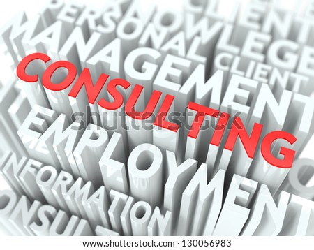 Consulting Concept. The Word of Red Color Located over Text of White Color.