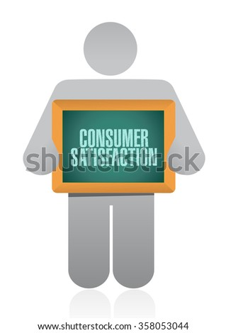 Consumer Satisfaction holding board sign concept illustration design graphic