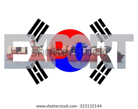 Container ship with export text and South Korean flag illustration - stock photo