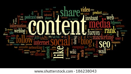 Content and Social media concept in word tag cloud on black background