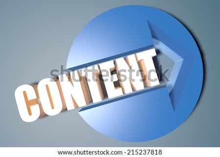 Content - 3d text render illustration concept with a arrow in a circle on blue-grey background