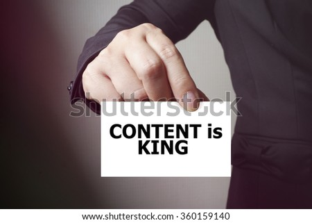 CONTENT IS KING message on the card , business concept , business idea