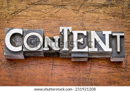 content  word in vintage metal type printing blocks over grunge wood, mixed fonts in style and size - stock photo
