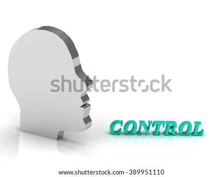 CONTROL bright color letters and silver head mind on a white background - stock photo