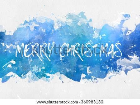 Cool blue winter splash effect Merry Christmas paint background with handwritten greeting text and white copy space - stock photo