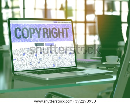 Copyright Concept. Closeup Landing Page on Laptop Screen in Doodle Design Style. On Background of Comfortable Working Place in Modern Office. Blurred, Toned Image. 3D Render. - stock photo