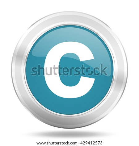 copyright icon, blue round metallic glossy button, web and mobile app design illustration