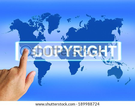 Copyright Map Meaning Worldwide Patented Intellectual Property - stock photo