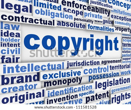 Copyright message concept. legal agreement poster background