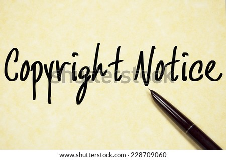 copyright notice text write on paper  - stock photo