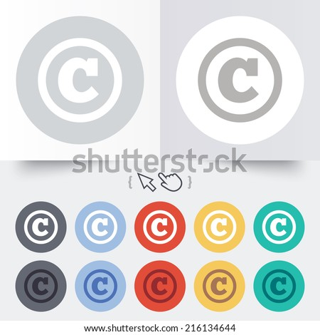 Copyright sign icon. Copyright button. Round 12 circle buttons. Shadow. Hand cursor pointer. - stock photo
