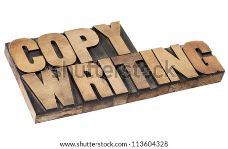copywriting - isolated word in vintage  letterpress wood type - stock photo