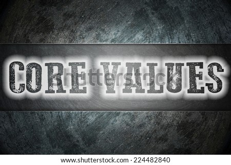 Core Values Concept text on background - stock photo