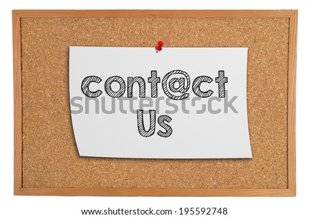 Corkboard with a white piece of paper with information: contact us - stock photo