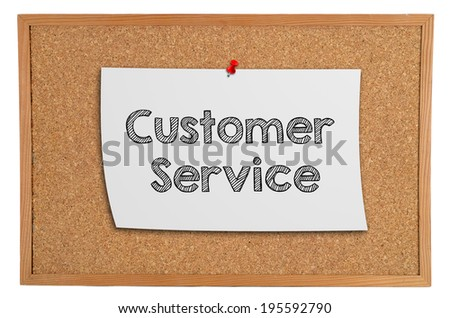 Corkboard with a white piece of paper with information: customer service - stock photo