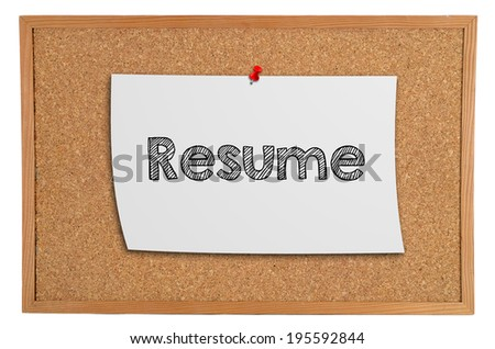 Corkboard with a white piece of paper with information: resume - stock photo