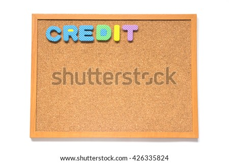 Corkboard with wording credit placed on white background - stock photo
