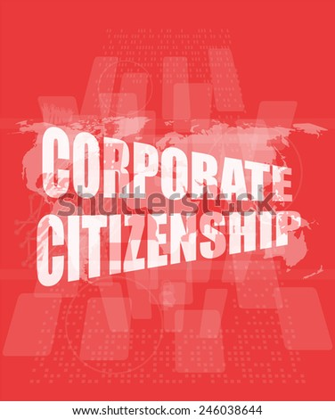 corporate citizenship words on digital screen with world map - stock photo