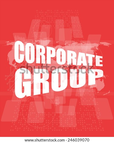 corporate group words on digital screen with world map - stock photo