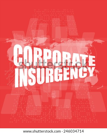 corporate insurgency words on digital screen with world map - stock photo