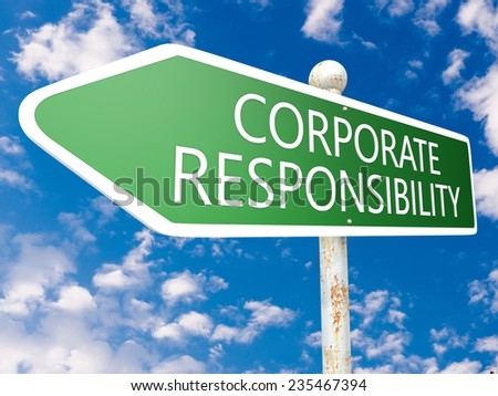 Corporate Responsibility - street sign illustration in front of blue sky with clouds. - stock photo