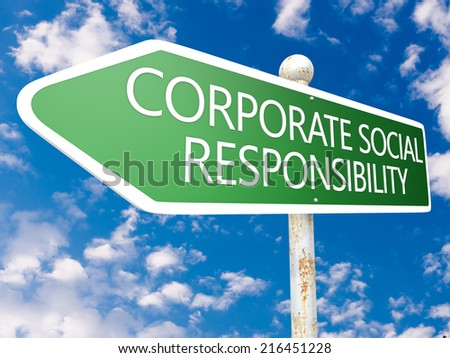 Corporate Social Responsibility - street sign illustration in front of blue sky with clouds. - stock photo