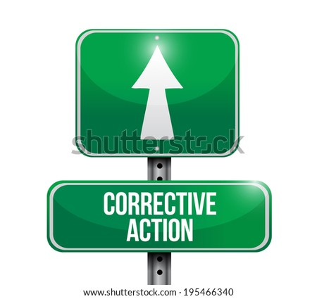 corrective action sign post illustration design over a white background - stock photo
