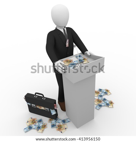 Corrupt businessman giving speech at rostrum surrounded by bank notes.3D rendering, 3d illustration. 3D rendering, 3d illustration - stock photo