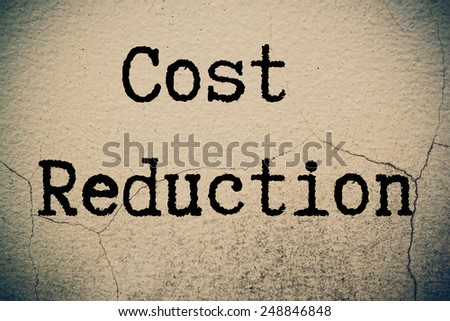 Cost reduction concept - stock photo