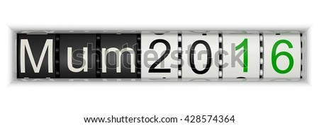 Counter with Mum 2016, 3D Illustration - stock photo