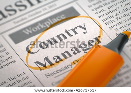 Country Manager - Vacancy in Newspaper, Circled with a Orange Marker. Blurred Image. Selective focus. Job Search Concept. 3D Rendering.
